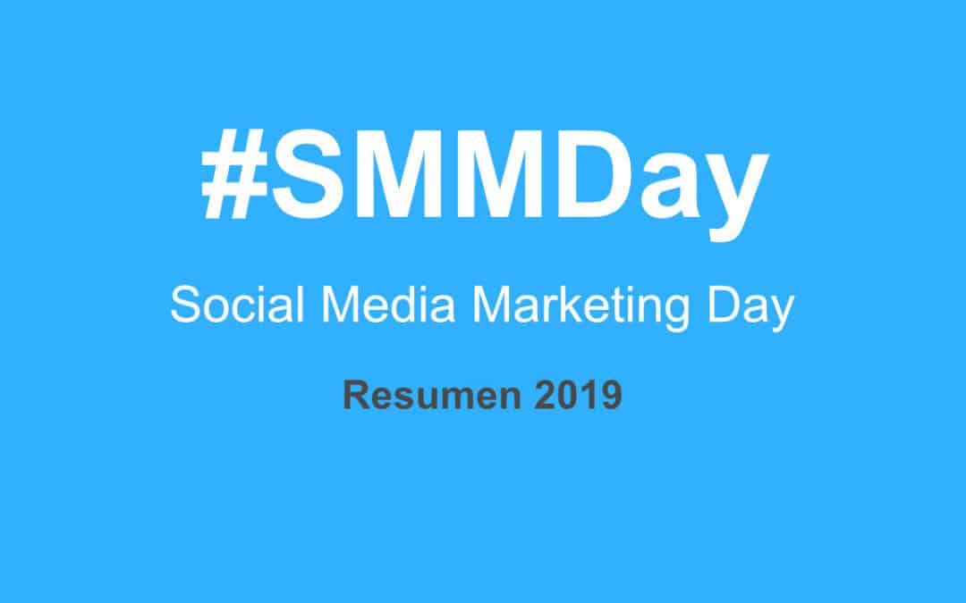 Social Media Marketing Day 2019 Primera entrega